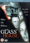 The Glass House [2001]