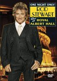One Night Only! Rod Stewart Live at Royal Albert Hall