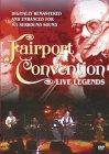 Fairport Convention - Live Legends [2003]