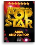 So You Wanna Be A Pop Star - Abba And The 70s
