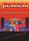 Santana - Sacred Fire - Live In Mexico [1993]