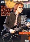 Bill Wyman's Rhythm Kings - In Concert [2002]