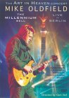 Mike Oldfield - The Millennium Bell - Live In Berlin [1999]