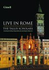 The Tallis Scholars - Live In Rome