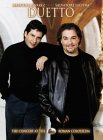 Duetto: The Concert at the Roman Colosseum - Marcelo Alvarez, Salvatore Licitra