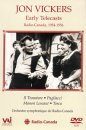 Jon Vickers: Early Telecasts From Radio Canada - 1954-1956
