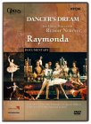 Dancer's Dream - The Great Ballets Of Rudolf Nureyev - Raymonda [1999]