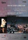 Dancer's Dream - The Great Ballets Of Rudolf Nureyev / Romeo And Juliet [1999]