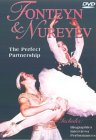 Fonteyn And Nureyev - The Perfect Partnership [1985]
