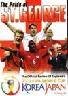 The Pride Of St George - England's World Cup 2002