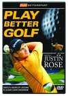 Play Better Golf With Justin Rose [2004]