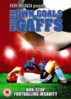 More Own Goals and Gaffs [2003]