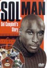 Sol Man - The Story Of Sol Campbell
