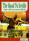 CELTIC FC : Road To Seville  (  2  Disc Edition )