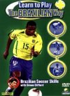 Learn To Play The Brazilian Way [2003]