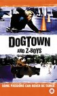 Dogtown and Z-Boys [2001]