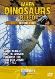 When Dinosaurs Ruled - Beyond T-Rex