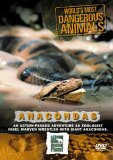 World's Most Dangerous Animals - Anaconda