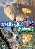 Really Wild Animals - Polar Prowl / Wonders Down Under