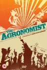 The Agronomist [2004]