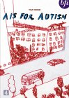 A Is For Autism [1992]