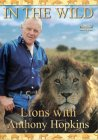 In The Wild - Lions With Anthony Hopkins [1993]