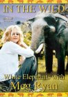 In The Wild - White Elephants With Meg Ryan [2001]