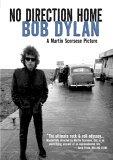 No Direction Home: Bob Dylan [2005]