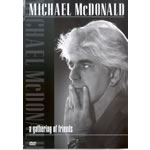 Michael McDonald - A Gathering Of Friends