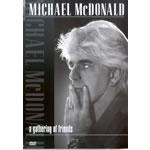 Michael McDonald - A Gathering Of Friends