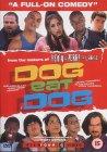 Dog Eat Dog [2001]