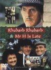 Rhubarb Rhubarb / Mr H Is Late