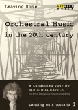 Leaving Home - Orchestral Music in the 20th Century Vol. 1