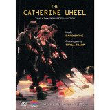 Twyla Tharp Dance Foundation - Catherine Wheel