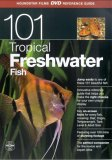 101 Tropical Freshwater Fish
