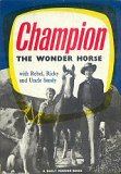 The Adventures Of Champion The Wonder Horse - Complete [1955]