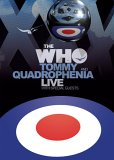 The Who - Quadrophenia And Tommy Live With Special Guests