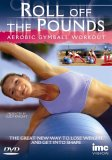 Roll Off The Pounds - Aerobic Gymball Workout