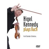 Nigel Kennedy - Nigel Kennedy Plays Bach