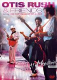 Otis Rush And Friends - Live At Montreux 1986