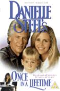 Danielle Steel's Once In A Lifetime [1994]