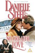 Danielle Steel's No Greater Love [1995]