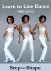 Learn To Line Dance With Lynne - Step Into Shape