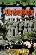 Scorched Earth - Leibstandarte - Hitler's Elite Bodyguard