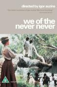 We Of The Never Never [1982]