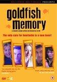 Goldfish Memory [2003]