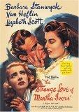 The Strange Love Of Martha Ivers [1946]