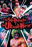 WWE - The Self-Destruction Of The Ultimate Warrior