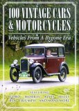 100 Vintage Cars And Motorcycles