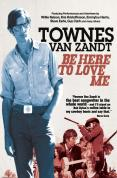 Townes Van Zandt - Be Here To Love Me DVD
